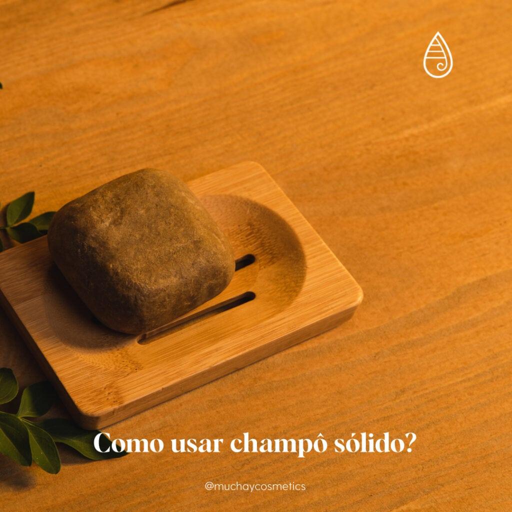 Como usar champô sólido?